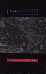 Memory of Fire - Eduardo Galeano, Cedric Belfrage