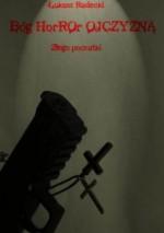 Bóg Horror Ojczyzna - Złego Początki - Łukasz Radecki