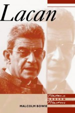 Lacan - Malcolm Bowie