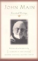 John Main: Essential Writings (Modern Spiritual Masters) - John Main, Laurence Freeman