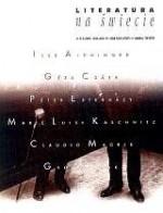 Literatura na świecie nr 2-3/2001 (355-356) - Ilse Aichinger, Péter Esterházy, Claudio Magris, Geza Csath, Redakcja pisma Literatura na Świecie