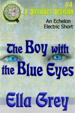 The Boy With the Blue Eyes - Ella Grey