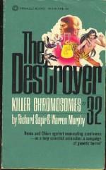 Killer Chromosomes - Warren Murphy, Richard Ben Sapir