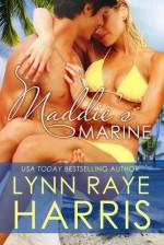 Maddie's Marine - Lynn Raye Harris