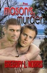 Mason's Murder - Gregory L. Norris