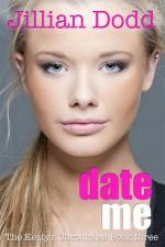 Date Me - Jillian Dodd