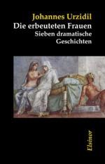 Die erbeuteten Frauen - Johannes Urzidil