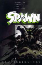 Spawn: New Beginnings, Volume 1 - Will Carlton, Szymon Kudranski, Todd McFarlane, Jon Goff