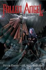 Fallen Angel Reborn - Peter David, J.K. Woodward