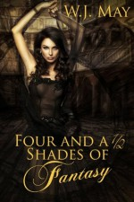 Four and a Half Shades of Fantasy: A Young Adult Anthology - W.J. May, Book Covers by Design