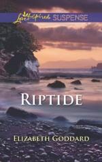 Riptide (Love Inspired Suspense) - Elizabeth Goddard