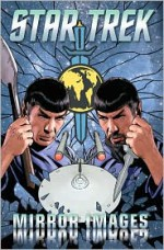 Star Trek: Mirror Images (Star Trek) (Star Trek - Scott Tipton, David Tipton, David Messina