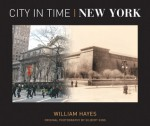 City in Time: New York - William Hayes, Gilbert King