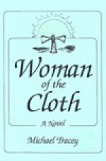 Woman of the Cloth - Michael Tracey