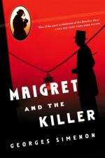 Maigret and the Killer - Georges Simenon, Lyn Moir