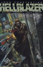Hellblazer: Hooked - Peter Milligan, Simon Bisley, Giuseppe Camuncoli, Stefano Landini