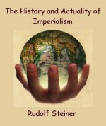 The History and Actuality of Imperialism - Rudolf Steiner, Frank Thomas Smith
