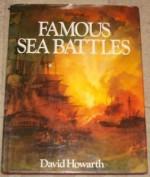 Famous Sea Battles - David Howarth