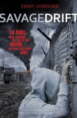 Savage Drift - Emmy Laybourne
