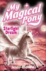 Starlight Dream - Jenny Oldfield