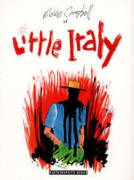 Eddie Campbell in Little Italy - Eddie Campbell