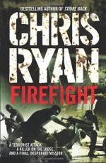 Firefight - Chris Ryan