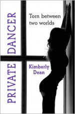 Private Dancer - Kimberly Dean