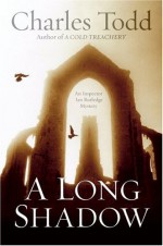 A Long Shadow - Charles Todd