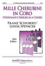Mille Cherubini in Coro: Thousand Cherubs in a Choir - Linda Spevacek, Franz Schubert