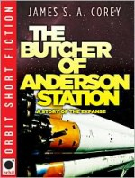 The Butcher of Anderson Station - James S.A. Corey