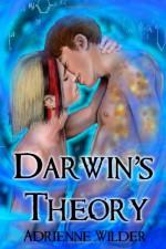 Darwin's Theory - Adrienne Wilder