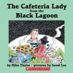 The Cafeteria Lady From The Black Lagoon (Black Lagoon Adventures) - Mike Thaler, Jared D. Lee