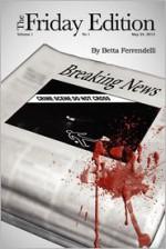 The Friday Edition - Betta Ferrendelli