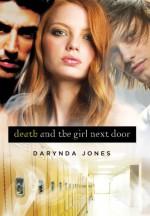 Death and the Girl Next Door - Darynda Jones