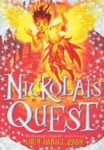 Nickolai's Quest (The Nickolai Series) - Lucy Daniel Raby, Ted Dewan, David Wyatt