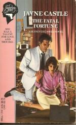The Fatal Fortune - Jayne Castle, Jayne Ann Krentz