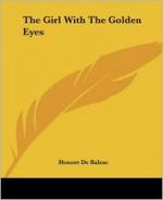 The Girl with the Golden Eyes - Honoré de Balzac