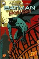 Batman: Arkham Reborn - David Hine, Jeremy Haun