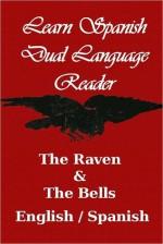 The Raven/The Bells (Learn Italian-Dual Language Reader) - Edgar Allan Poe, J. Bradley, Ernesto Ragazzoni