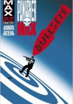 PunisherMAX Vol. 2: Bullseye - Steve Dillon, Jason Aaron
