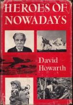 Heroes of Nowadays - David Howarth, Leonard Rosoman
