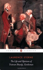 The Life and Opinions of Tristram Shandy, Gentleman - Joan New, Melvyn New, Laurence Sterne