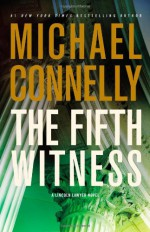 The Fifth Witness - Michael Connelly