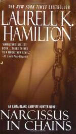 Narcissus in Chains - Laurell K. Hamilton