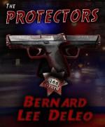 The Protectors - R.J. Parker, Bernard Lee DeLeo, William Cook