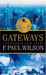 Gateways - F. Paul Wilson