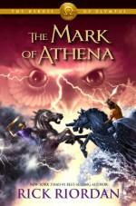 The Mark of Athena - Rick Riordan