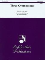 Three Gymnopedies: Part(s) - Erik Satie, David Marlatt