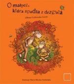 O małpce, która spadła z drzewa - Ałbena Grabowska-Grzyb