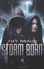Storm Born - Amy Braun
